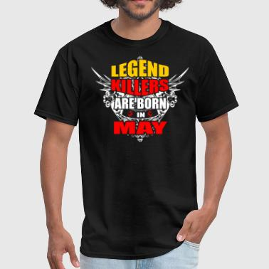 Legend Killers are Born in May - Men's T-Shirt