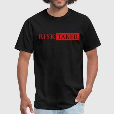 risk taker - Men's T-Shirt