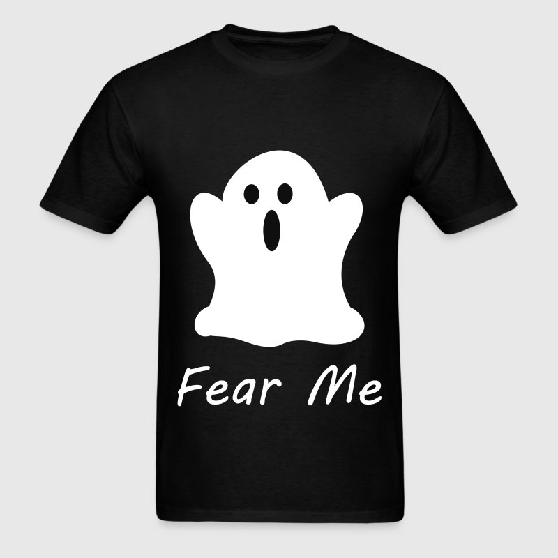 Fear Me Ghost - Men's T-Shirt