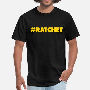 Money Chasers #Ratchet Ratchet Tee - Men's T-Shirt