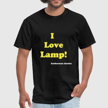 I love Lamp' Anchorman - Men's T-Shirt