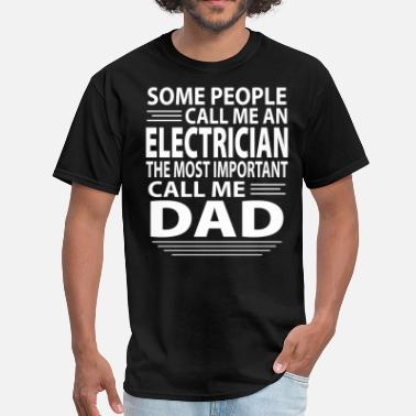 Fathers Day Dad Electrician Electrician Dad - Men's T-Shirt