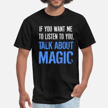 Talk Talk About Magic - Men's T-Shirt