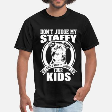 Staffy Staffy Mom- Don't Judge - Men's T-Shirt