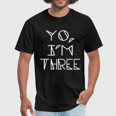 Fuck Christianity YO I M THREE Tee Tank Three Year Old Birthday Todd - Men's T-Shirt