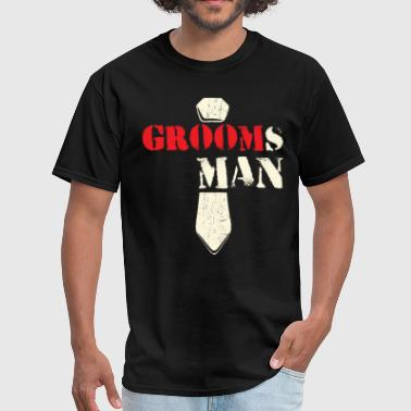 Grooms Man Bachelor Party Gift Idea - Men's T-Shirt
