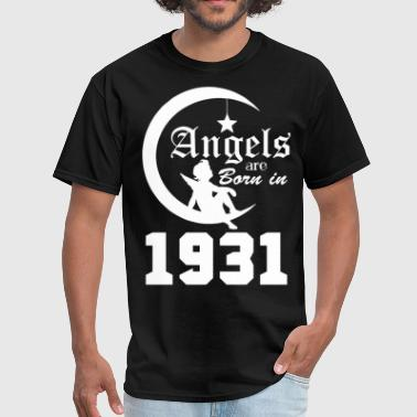 Born In 1931 Angels are Born in 1931 - Men's T-Shirt