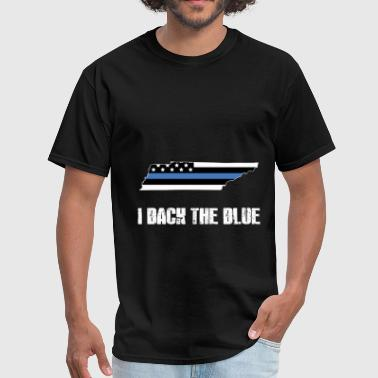 Tennessee Police Appreciation Thin Blue Line I Back The Blue 2 - Men's T-Shirt