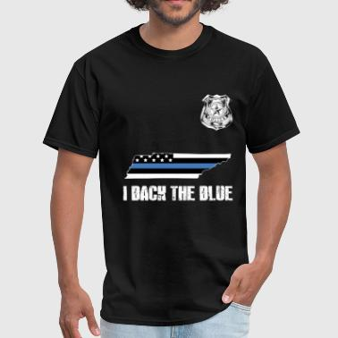 Tennessee Police Appreciation Thin Blue Line I Back The Blue - Men's T-Shirt