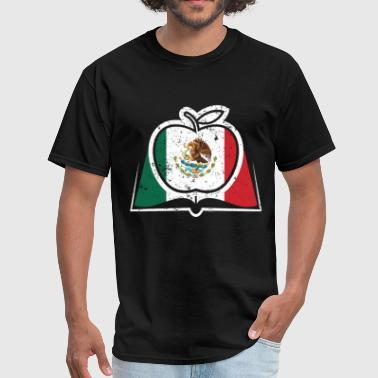 Mexico Spanish Spanish Teacher Super Teacher Mexico Flag - Men's T-Shirt
