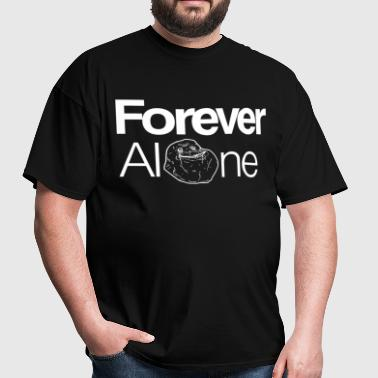 Forever Alone White - Men's T-Shirt