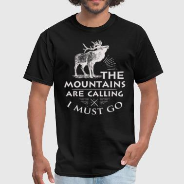 Skiing The Mountains Are Calling And I Must Go The Mountains Are Calling I Must Go - Men's T-Shirt