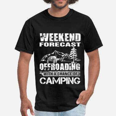 Offroad Vehicles Offroading with a chance of camping - Men's T-Shirt