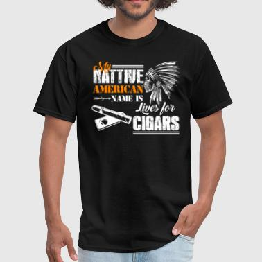 Cigar Clothing Lives For Cigar Shirt - Men's T-Shirt