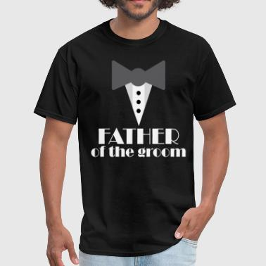 Father Of The Groom Father of the Groom Wedding - Men's T-Shirt