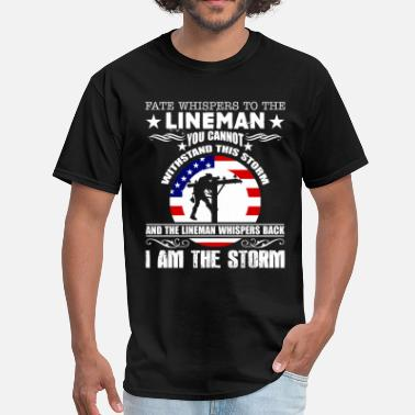 Storm Lineman - I Am The Storm Shirt - Men's T-Shirt