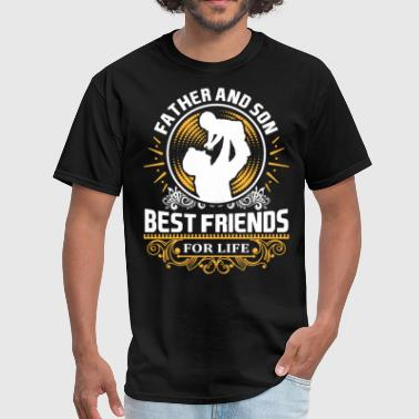 Father Day Father And Son Best Friends For LIfe - Men's T-Shirt