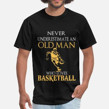 Nude Slogans Basketball – An old man who loves basketball - Men's T-Shirt