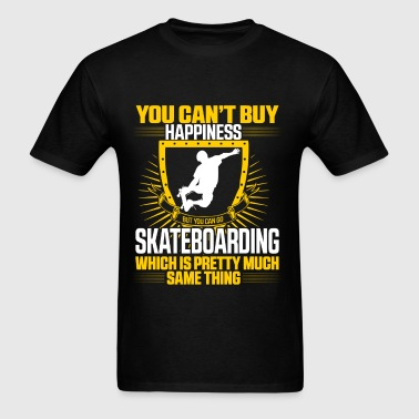 Skateboarding - Pretty much same as happiness - Men's T-Shirt
