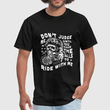 Judge Me Don't judge me - Ride with me - Men's T-Shirt
