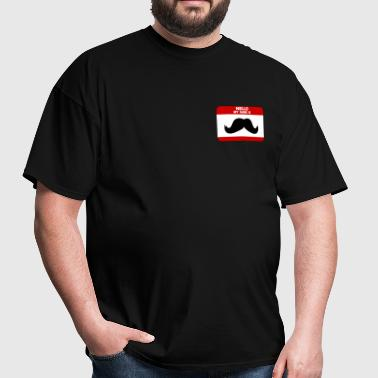 Mustache Name Tag - Men's T-Shirt