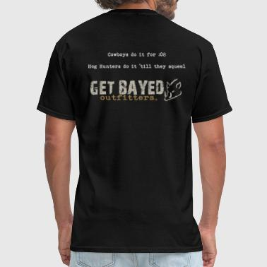 Get Bayed Back of Shirt Cowboys.png - Men's T-Shirt