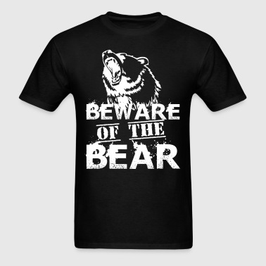 Beware Of The Bear - Men's T-Shirt