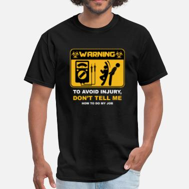 Avoid Electrical Warning To Avoid Injury - Men's T-Shirt