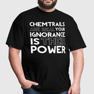 Chemtrails are real - Men's T-Shirt