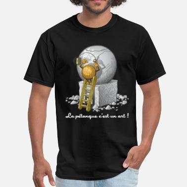Petanque Petanque is art - Men's T-Shirt