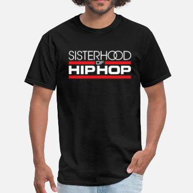 4xl Hip Hop Sisterhood of Hip Hop - Men's T-Shirt