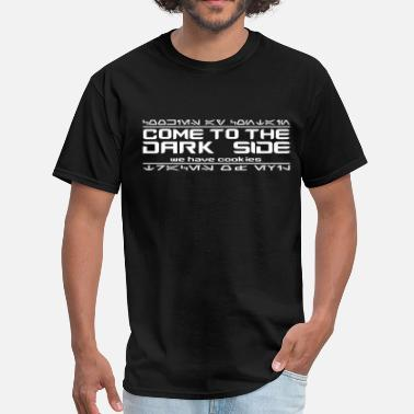 Aurebesh Come to the Dark Side, We Have Cookies - Men's T-Shirt