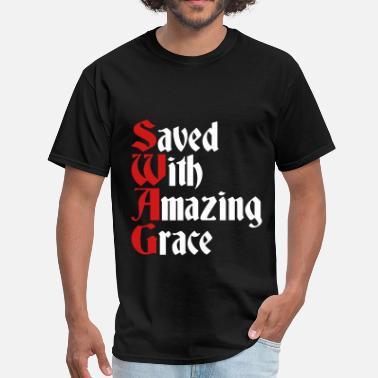Saved With Amazing Grace Swag Saved With Amazing Grace (SWAG) - Men's T-Shirt