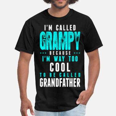 Cool Grampy Im Called Grampy Cuz Way CoolTo Called Grandfather - Men's T-Shirt