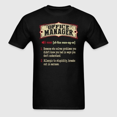 Office Manager Sarcastic Definition T-Shirt - Men's T-Shirt