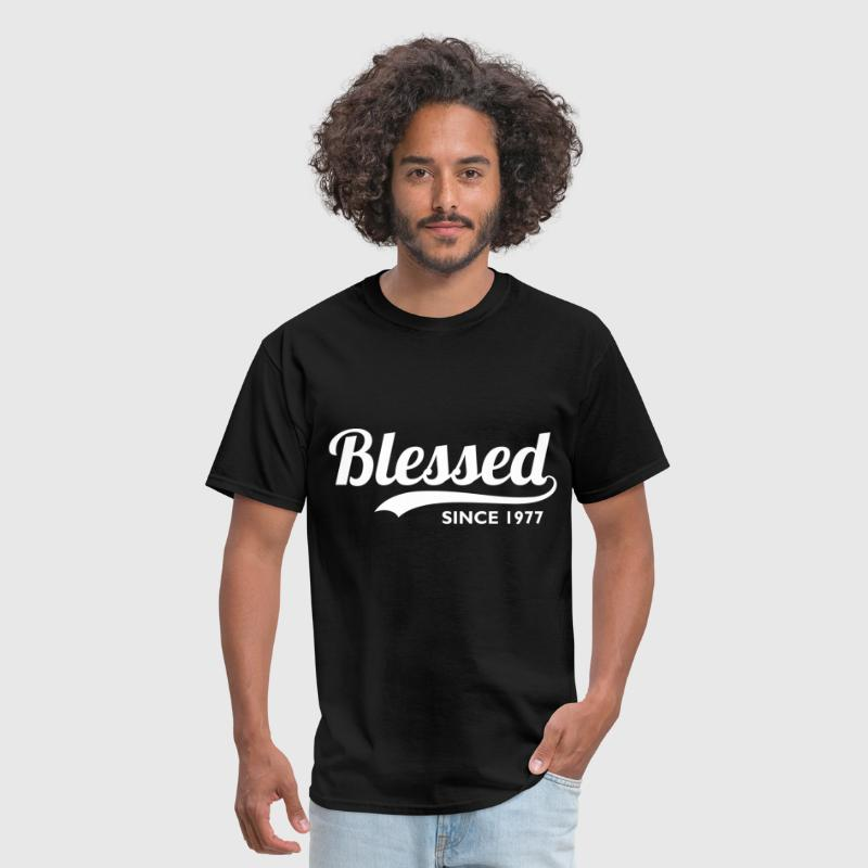 Blessed Since 1977 - Birthday Thanksgiving T-Shirt - Men's T-Shirt