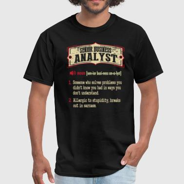 Senior Business Analyst Dictionary Term Sarcastic  - Men's T-Shirt
