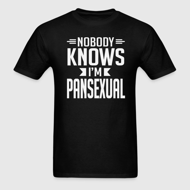 Nobody Knows I'm Pansexual T-Shirt - Men's T-Shirt