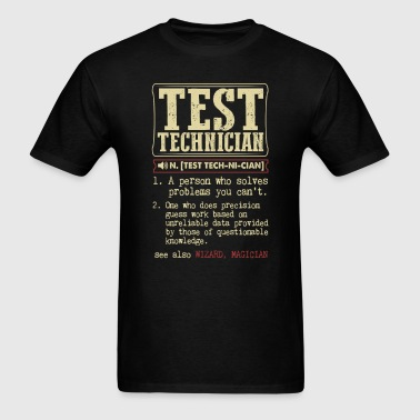 Test Technician Badass Dictionary Term T-Shirt - Men's T-Shirt