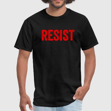 Resist Anti Donald Trump Immigrants - Men's T-Shirt