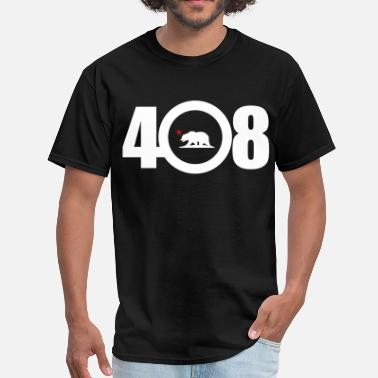 Bay Area Born And Raised area_code_408 - Men's T-Shirt