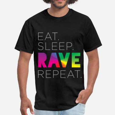 Rave Eat. Sleep. RAVE. Repeat. Tee - Men's T-Shirt