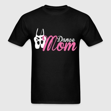 Dance Mom Style 2 - Men's T-Shirt