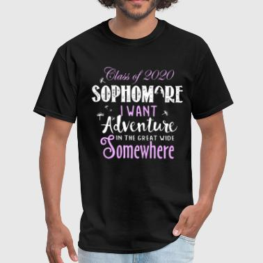 class of 2020 sophomore I want adventure in the gr - Men's T-Shirt