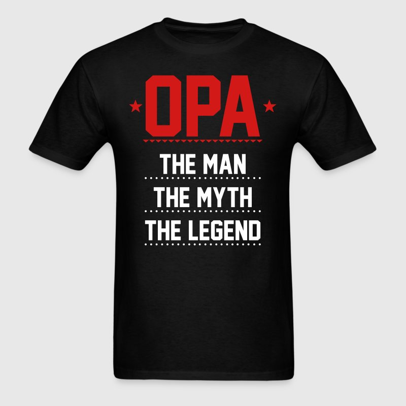 Opa - The Man The Myth The Legend - Men's T-Shirt