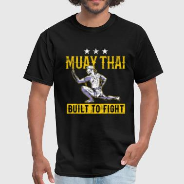 Muay Thai - Built to fight - Men's T-Shirt