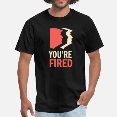 Born On October Youre Fired - Men's T-Shirt