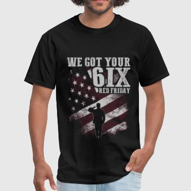 Soldier - We got your 6IX RED Friday - Men's T-Shirt