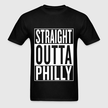 straight outta Philly - Men's T-Shirt