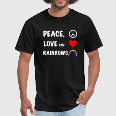 Anything Rainbow Peace Love and Rainbows - Men's T-Shirt